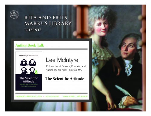 SAVE THE DATE! March 12th (Thursday) Author book Talk: Lee McIntyre, PhD: The Scientific Attitude